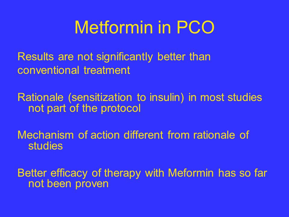 Metformin in PCO Results are not significantly better than