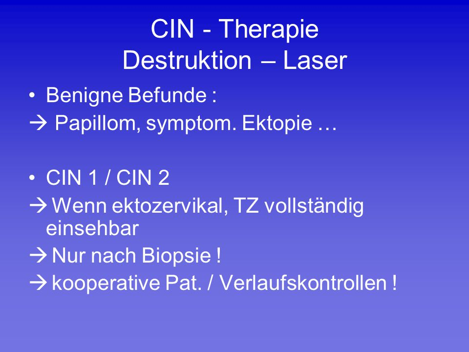 CIN - Therapie Destruktion – Laser