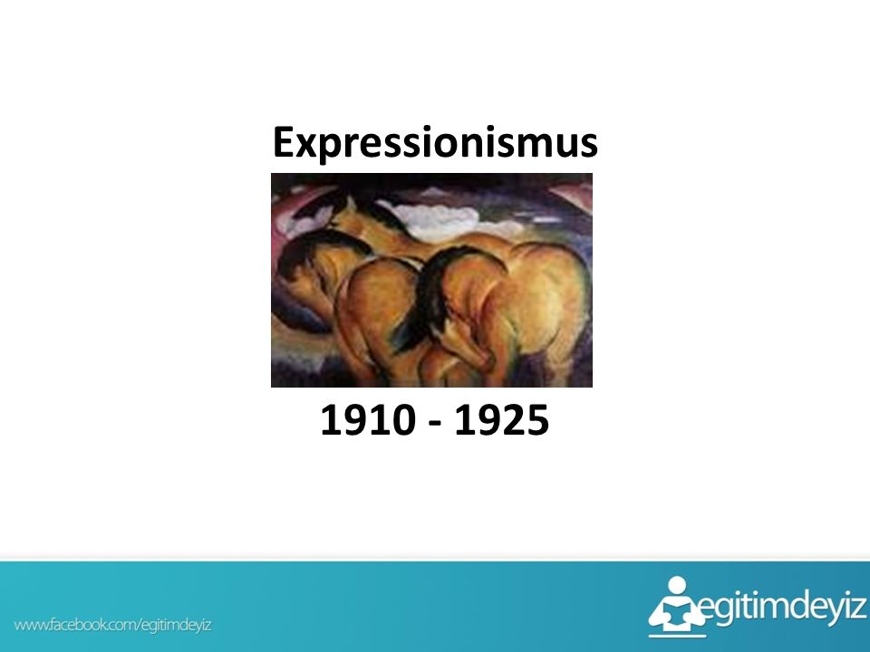 Expressionismus 1910 - 1925