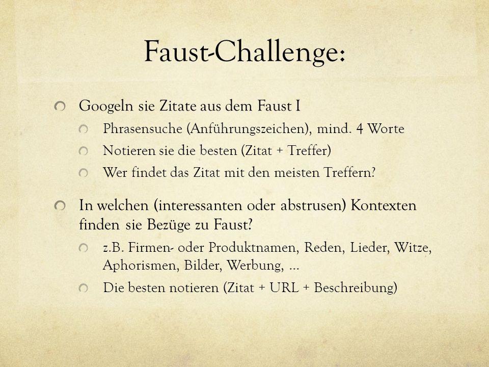 Faust Challenge Googeln Sie Zitate