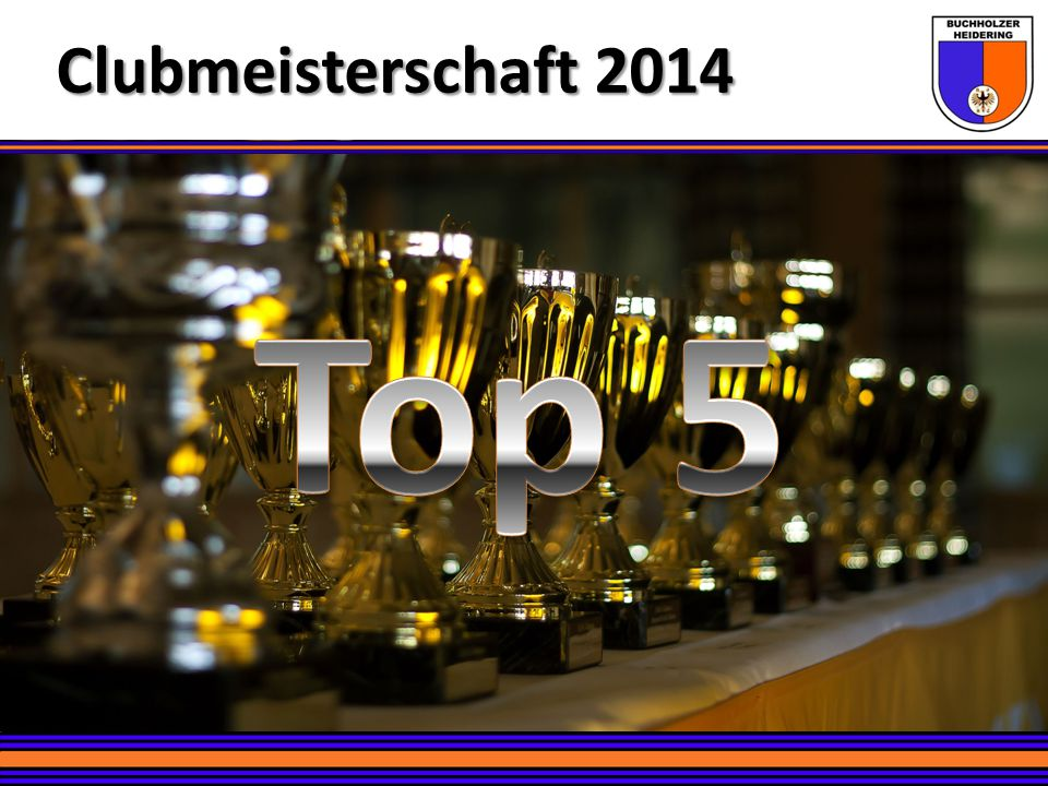 Clubmeisterschaft 2014 Top 5