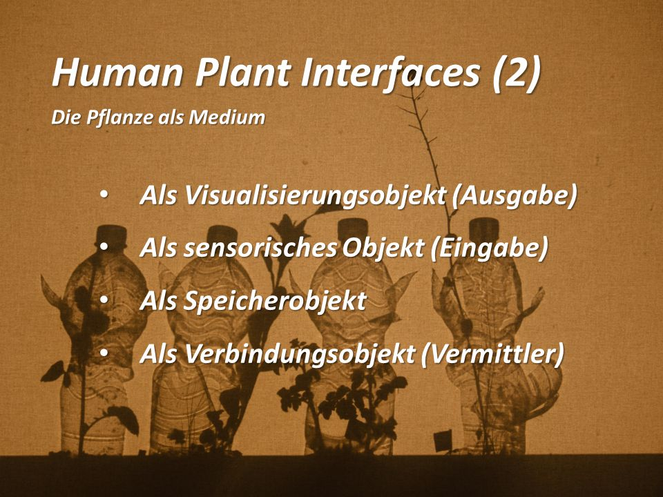Human Plant Interfaces (2)