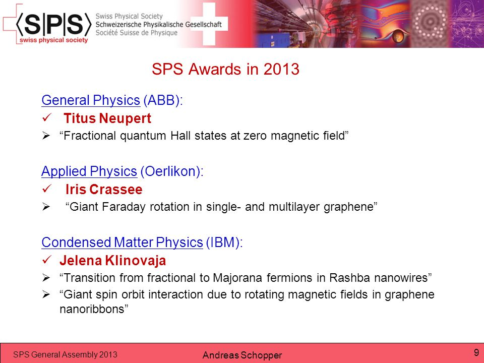 SPS Awards in 2013 General Physics (ABB): Titus Neupert