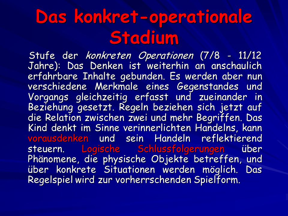 Das konkret-operationale Stadium
