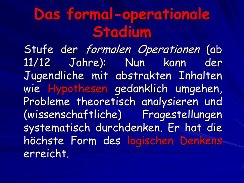 Das formal-operationale Stadium