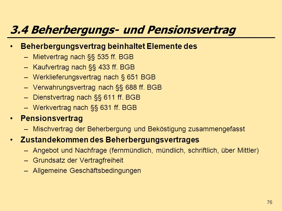 3.4 Beherbergungs- und Pensionsvertrag