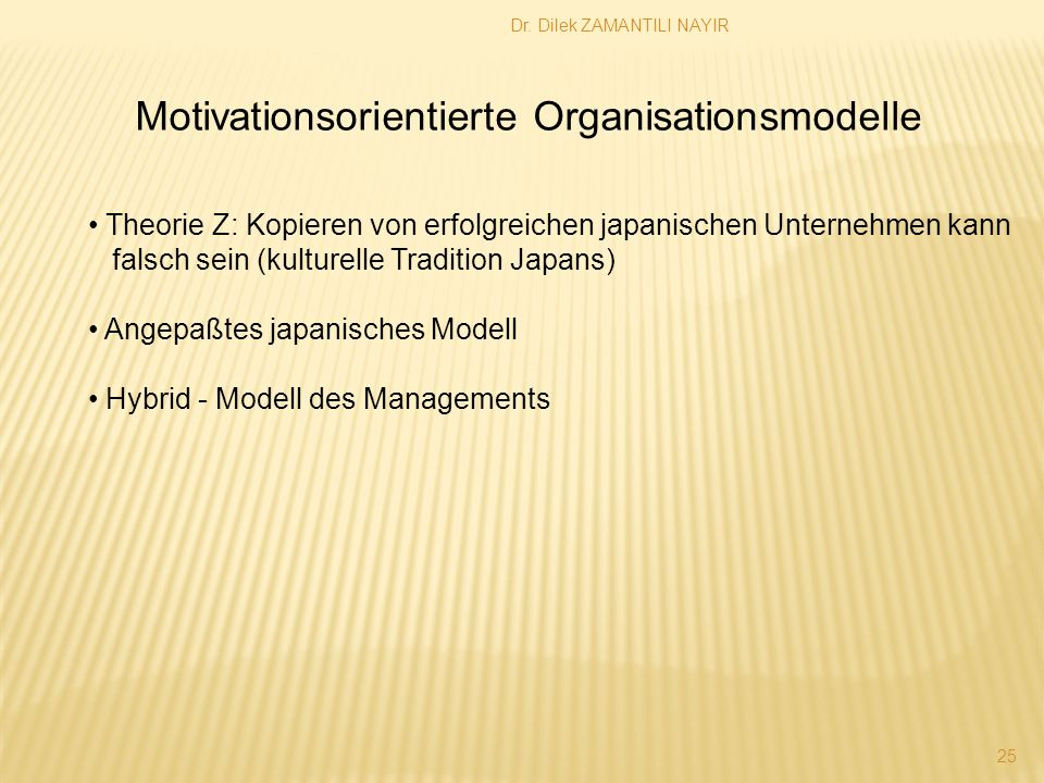Motivationsorientierte Organisationsmodelle