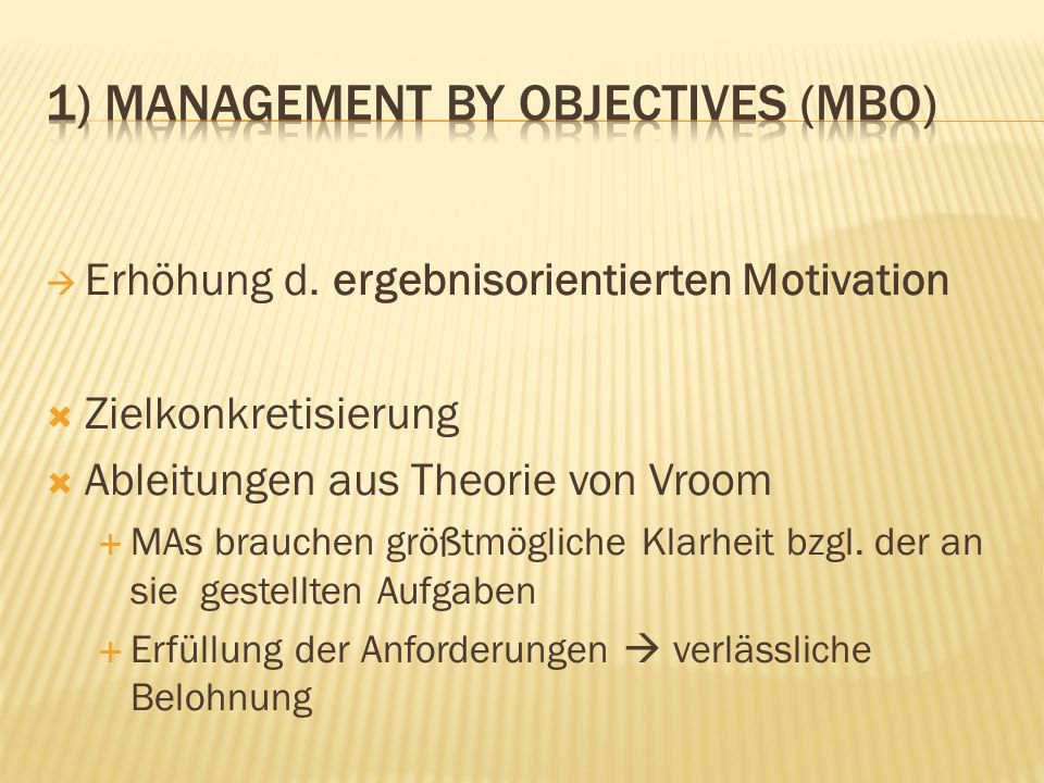 1) Management by Objectives (MBO)