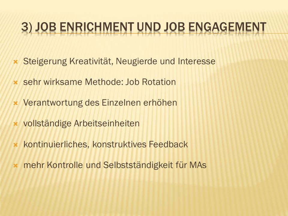 3) Job Enrichment und Job Engagement