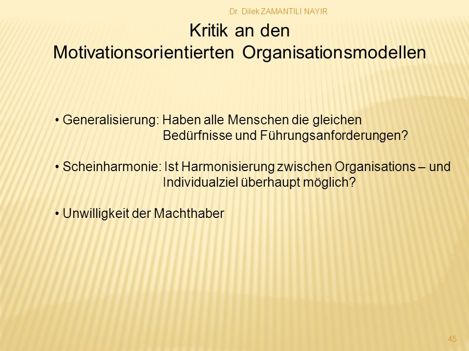 Motivationsorientierten Organisationsmodellen