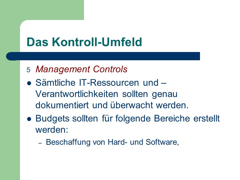 Das Kontroll-Umfeld Management Controls