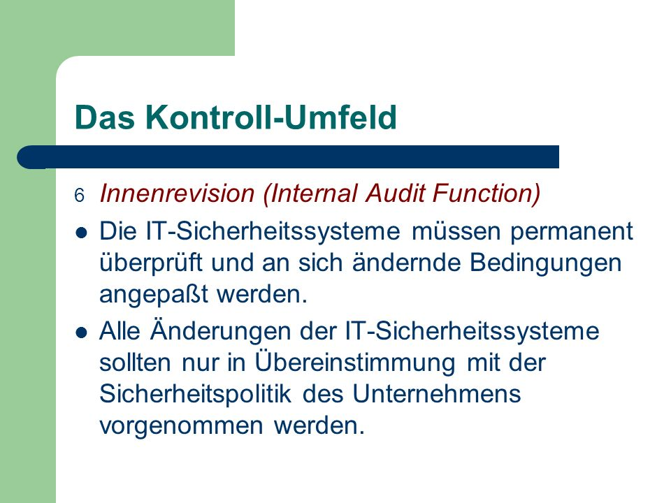 Das Kontroll-Umfeld Innenrevision (Internal Audit Function)