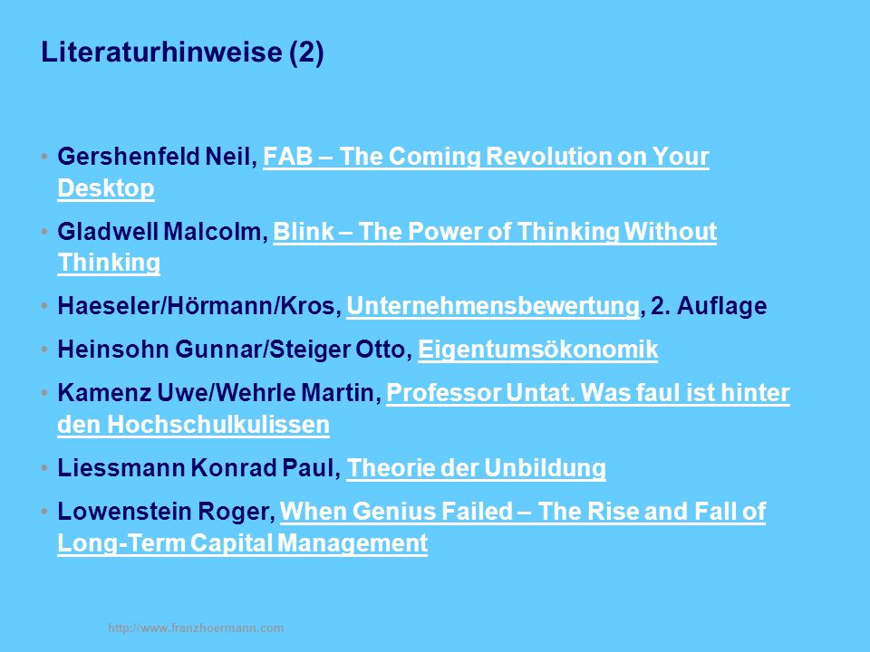 Literaturhinweise (2) Gershenfeld Neil, FAB – The Coming Revolution on Your Desktop.