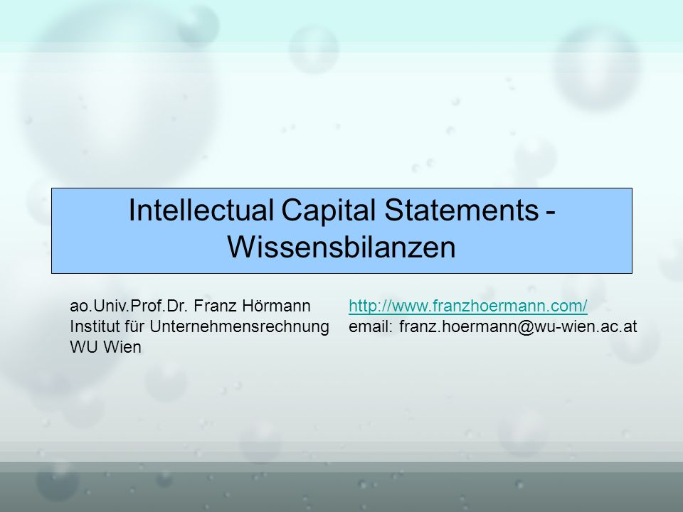 Intellectual Capital Statements - Wissensbilanzen