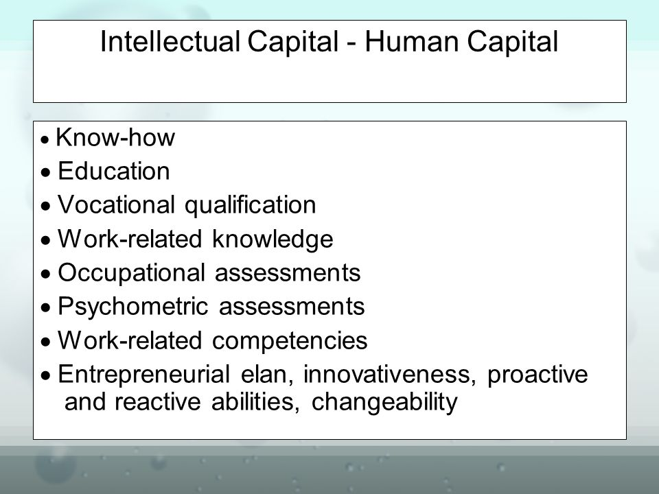 Intellectual Capital - Human Capital