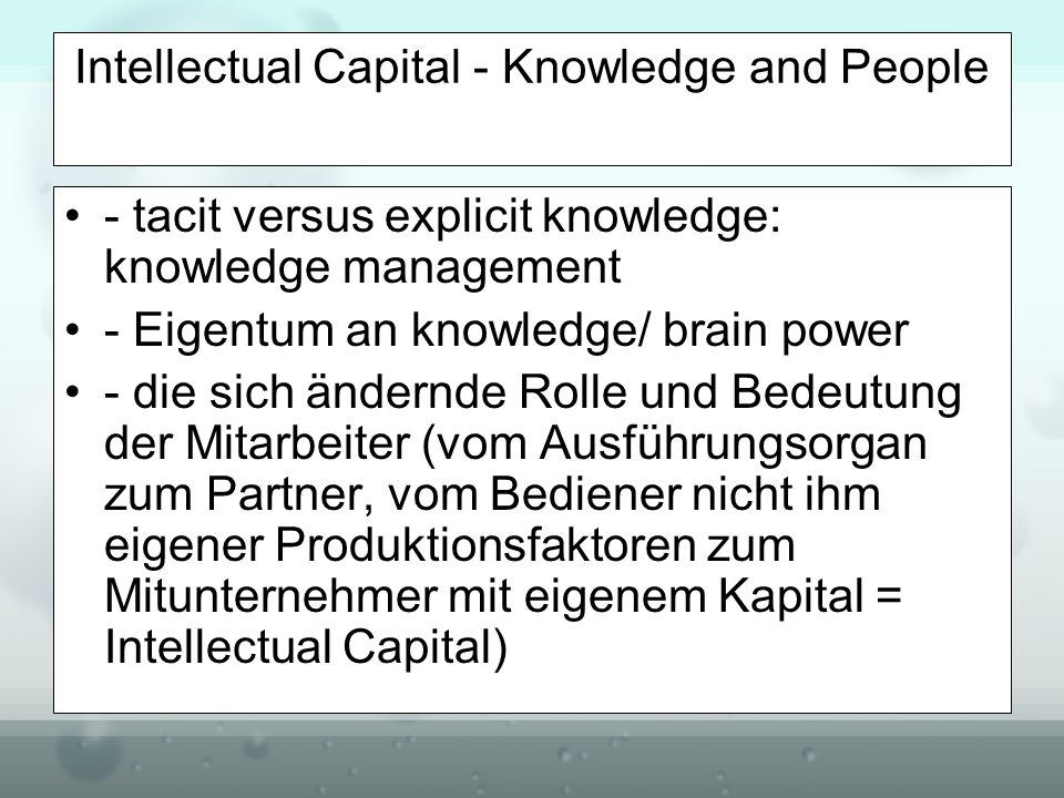 Intellectual Capital - Knowledge and People