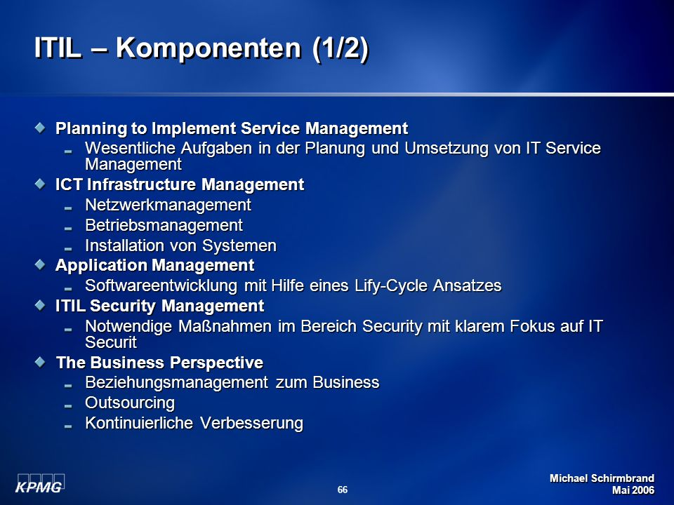 ITIL – Komponenten (1/2) Planning to Implement Service Management