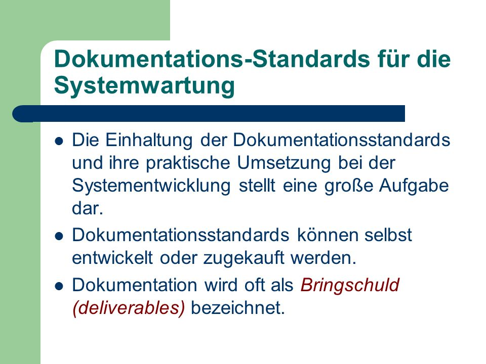 Dokumentations-Standards für die Systemwartung