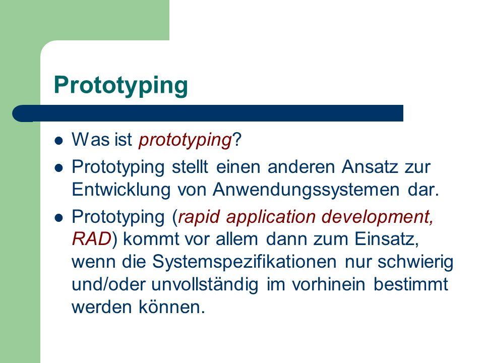 Prototyping Was ist prototyping