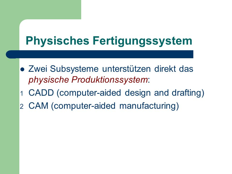 Physisches Fertigungssystem