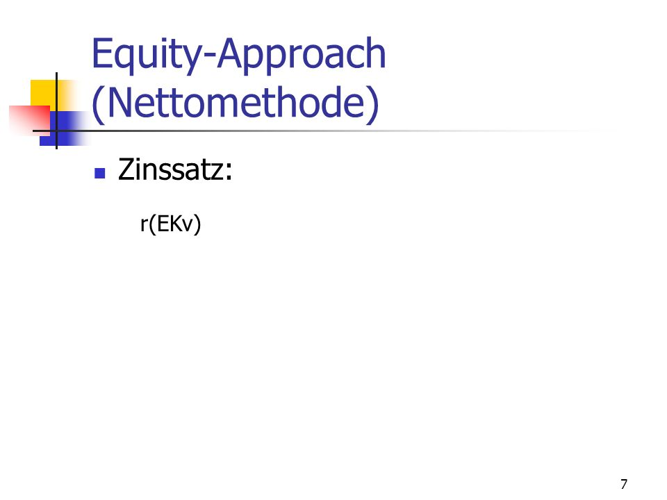 Equity-Approach (Nettomethode)