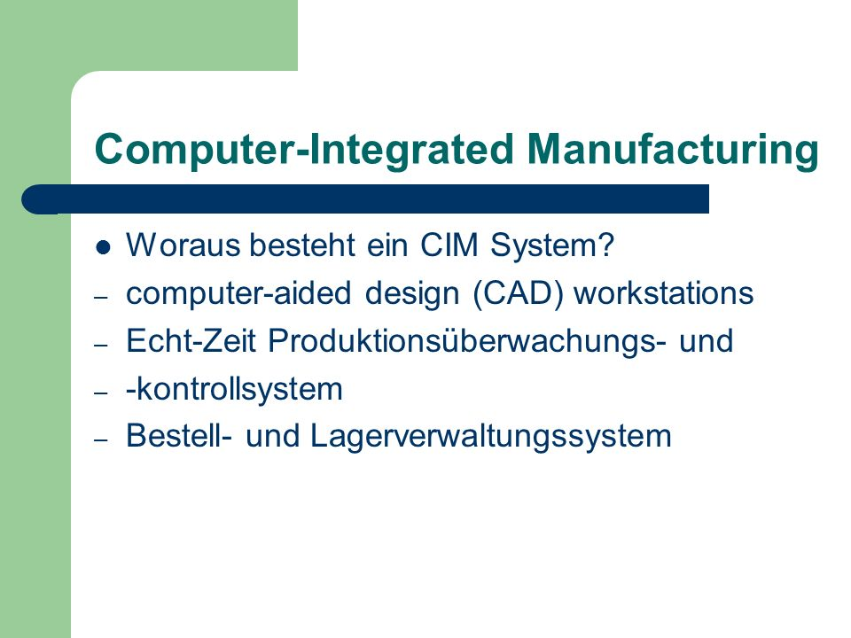 Computer-Integrated Manufacturing