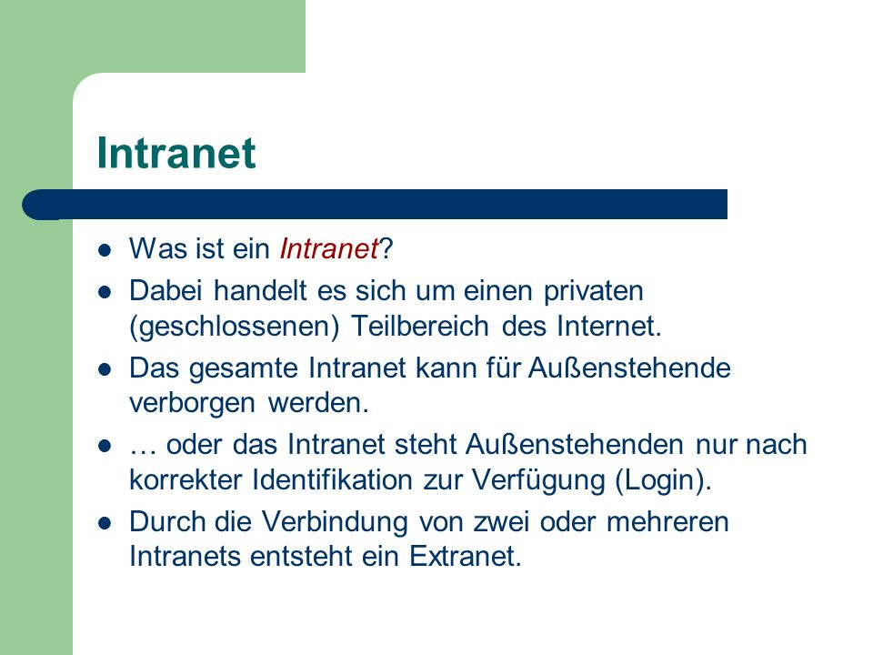 Intranet Was ist ein Intranet