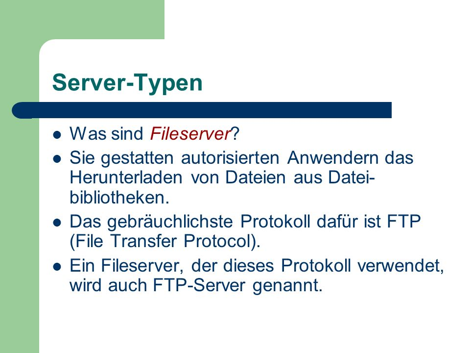 Server-Typen Was sind Fileserver