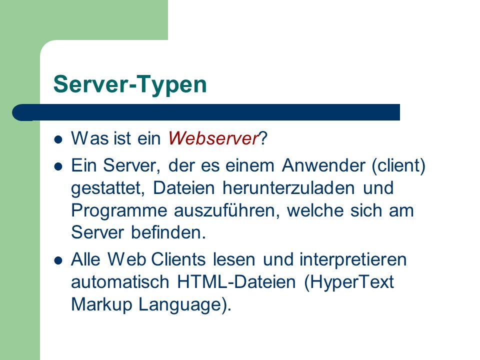 Server-Typen Was ist ein Webserver