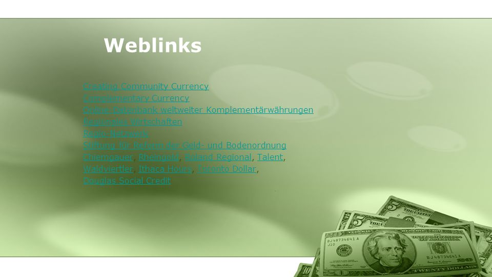 Weblinks Creating Community Currency Complementary Currency