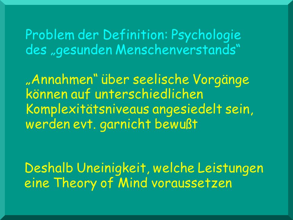 "Problem der Definition: Psychologie des ""gesunden Menschenverstands"