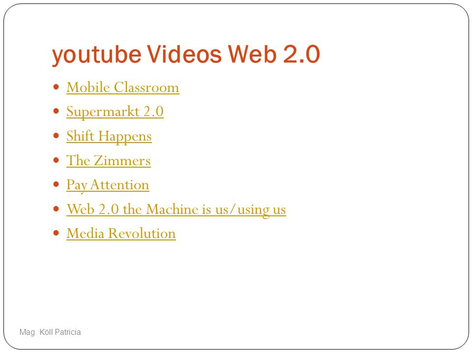 youtube Videos Web 2.0 Mobile Classroom Supermarkt 2.0 Shift Happens