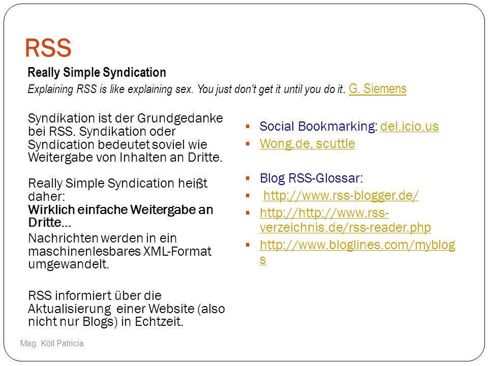RSS Really Simple Syndication Social Bookmarking: del.icio.us