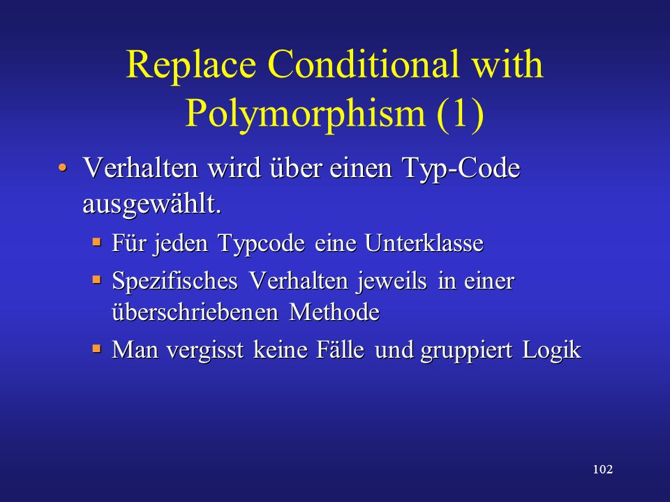 Replace Conditional with Polymorphism (1)