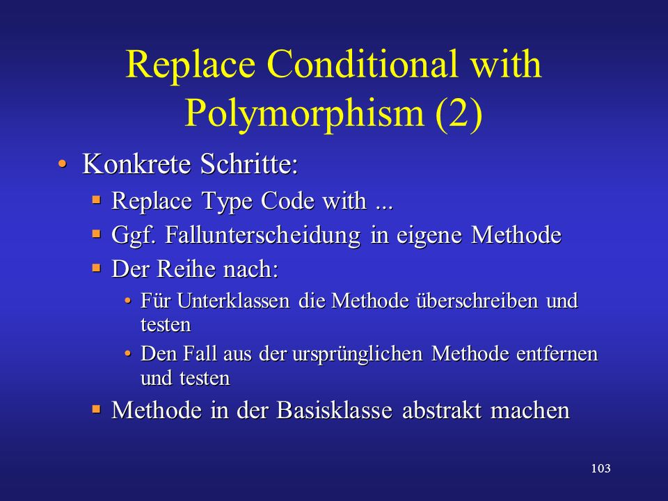 Replace Conditional with Polymorphism (2)
