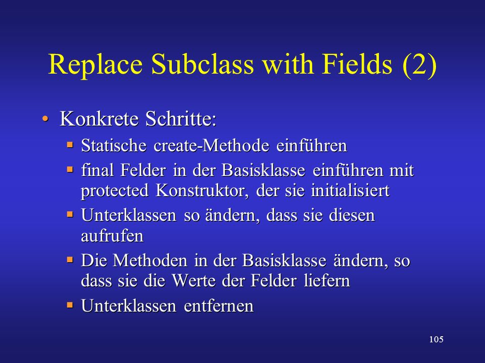 Replace Subclass with Fields (2)
