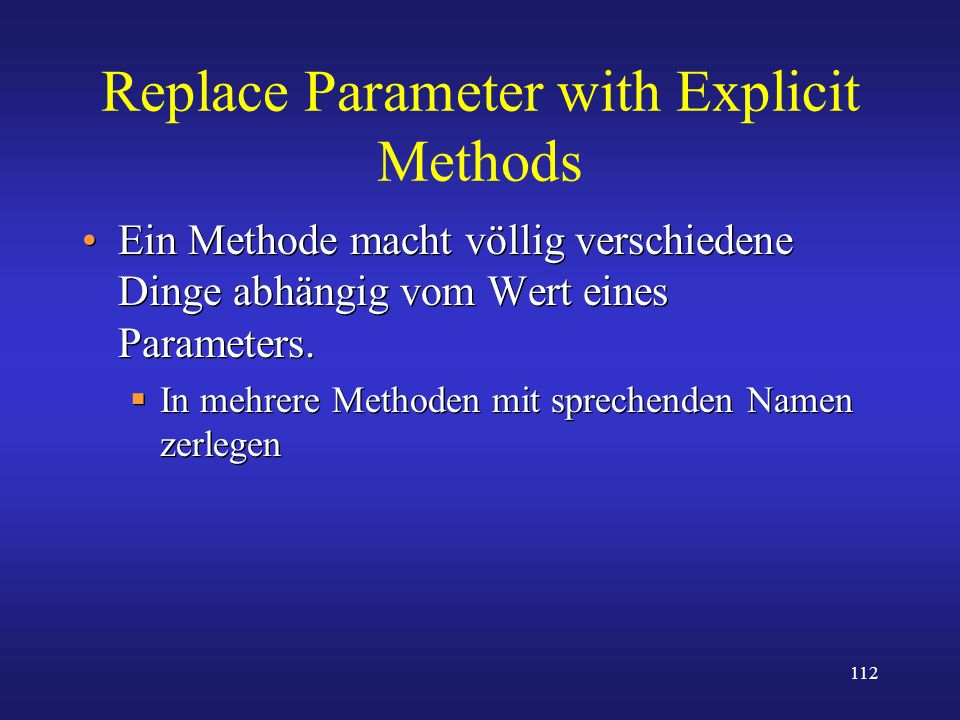 Replace Parameter with Explicit Methods
