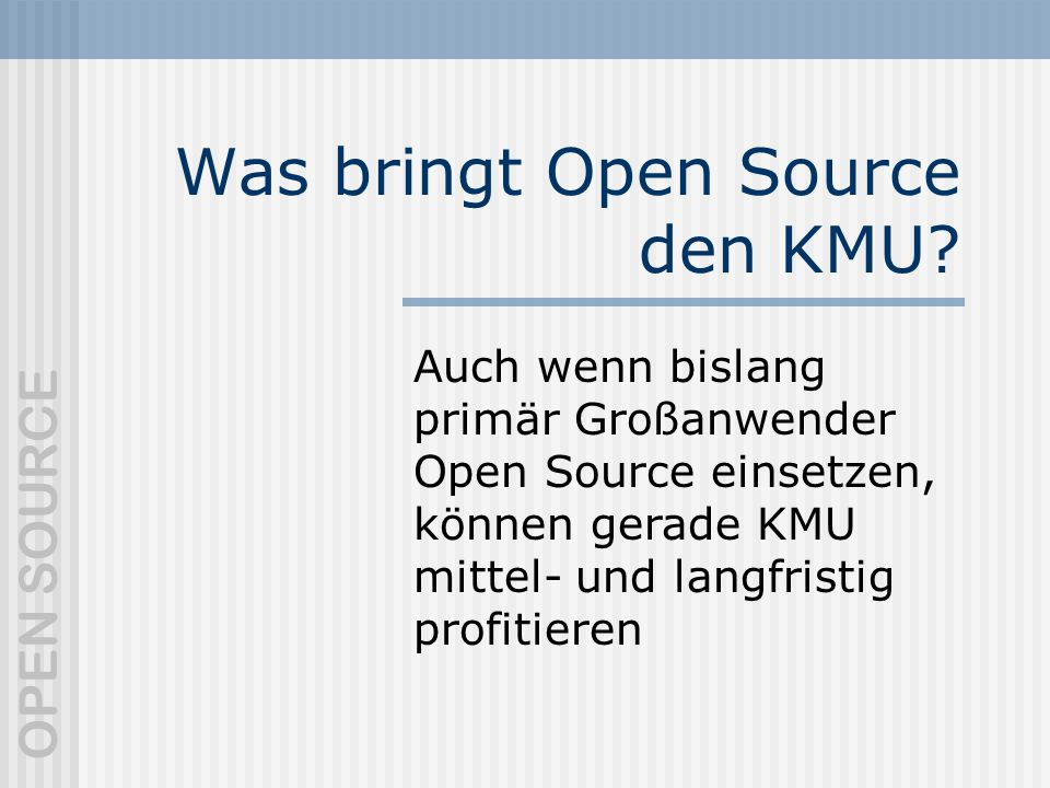 Was bringt Open Source den KMU