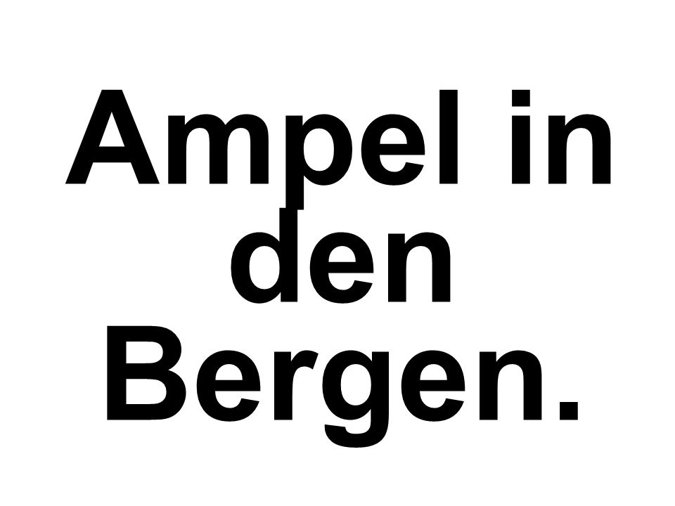 Ampel in den Bergen.