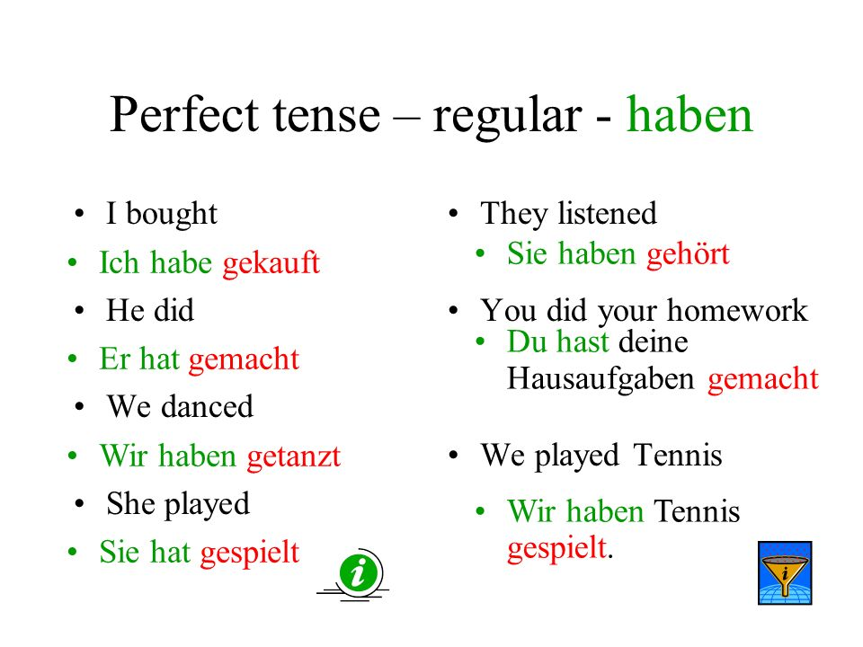 Perfect tense – regular - haben