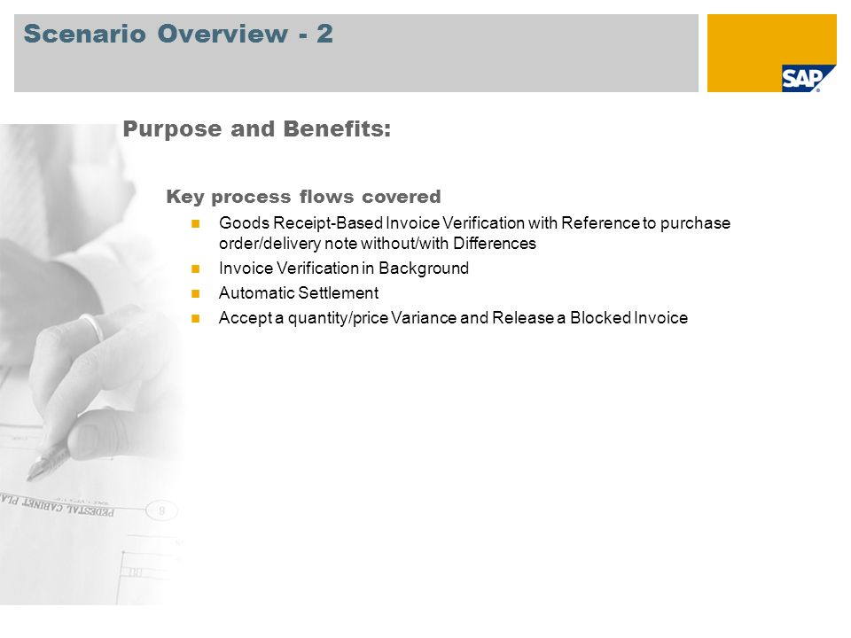 Scenario Overview - 2 Purpose and Benefits: Key process flows covered