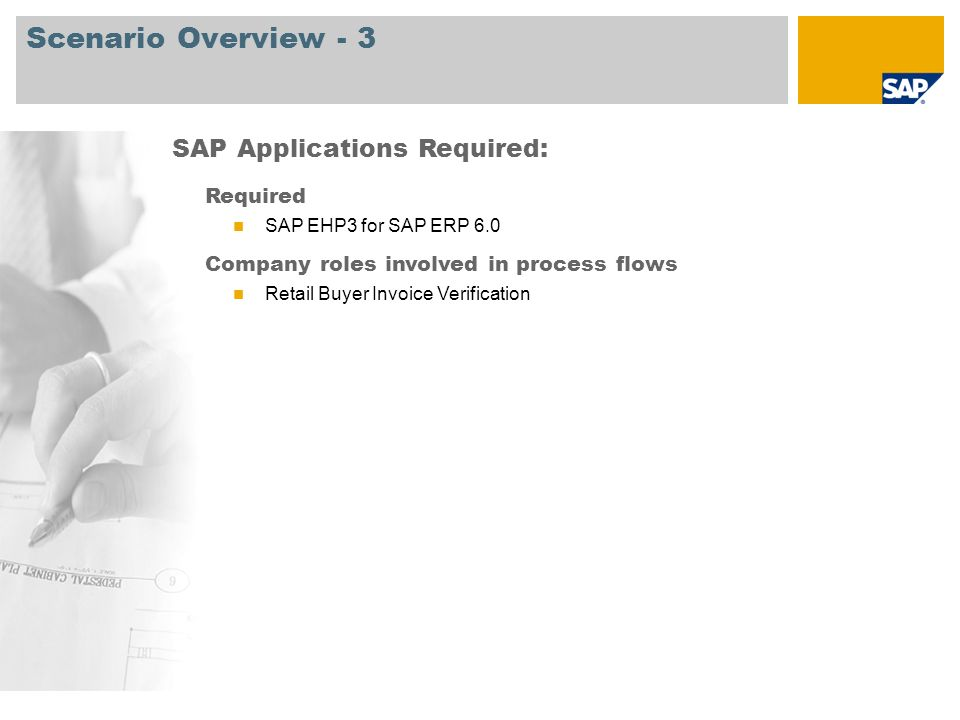 Scenario Overview - 3 SAP Applications Required: Required