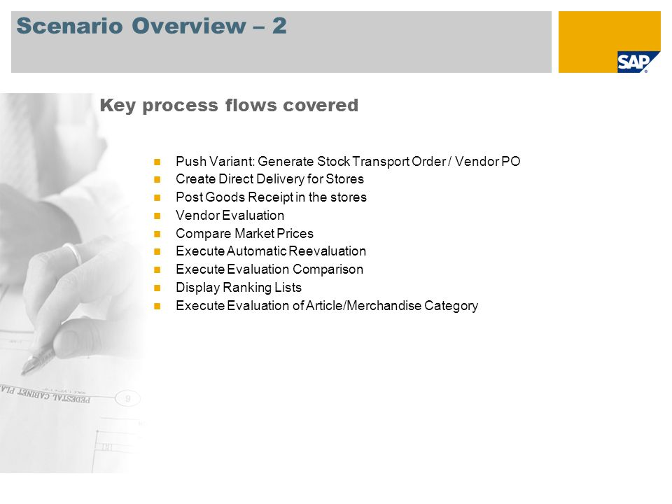 Scenario Overview – 2 Key process flows covered