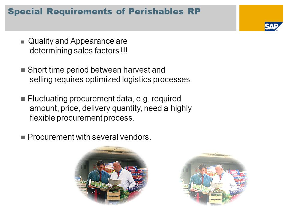 Special Requirements of Perishables RP