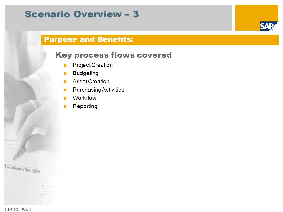 Scenario Overview – 3 Key process flows covered Purpose and Benefits: