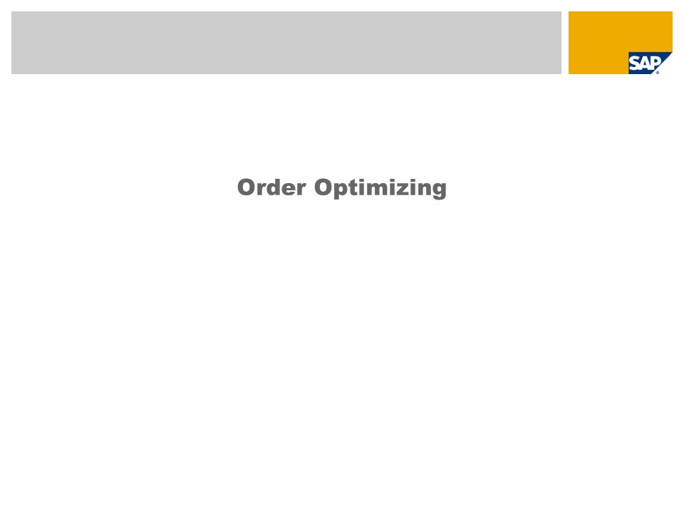 Order Optimizing