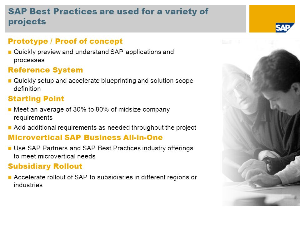 SAP Best Practices are used for a variety of projects