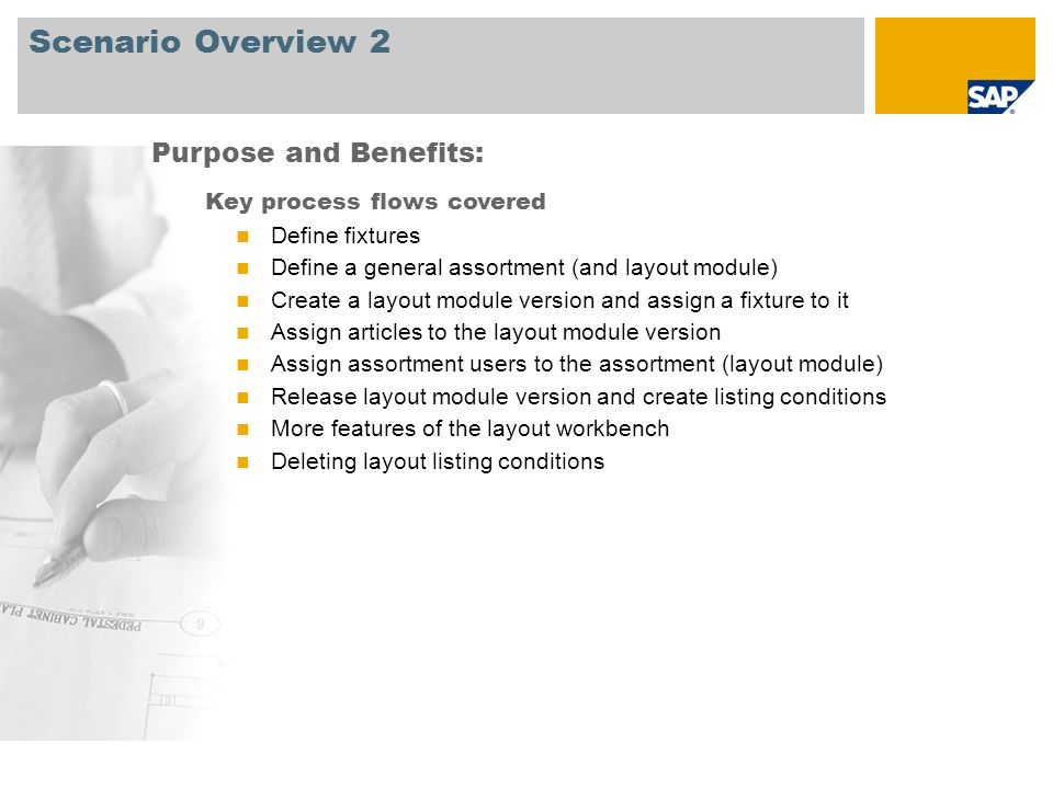 Scenario Overview 2 Purpose and Benefits: Key process flows covered