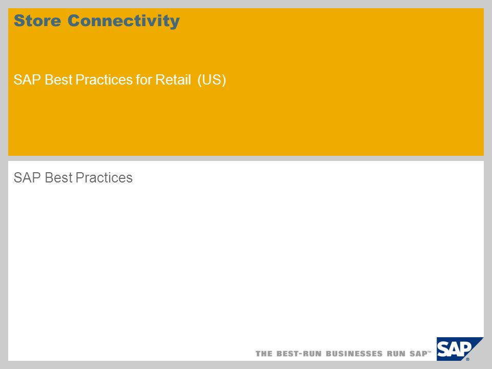 Store Connectivity SAP Best Practices for Retail (US)