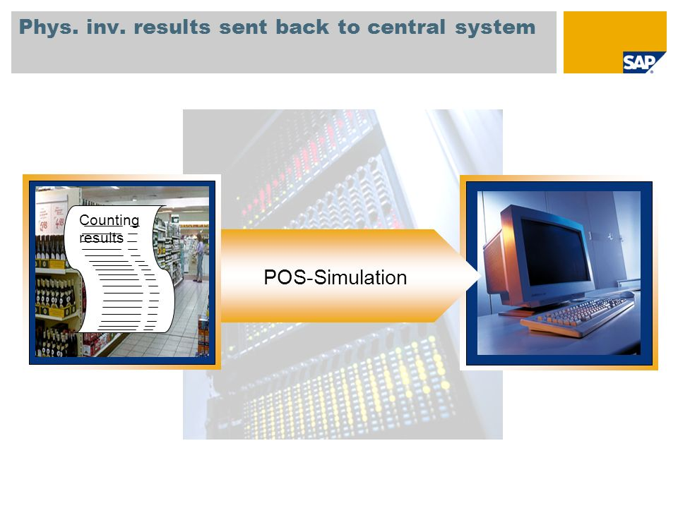 Phys. inv. results sent back to central system